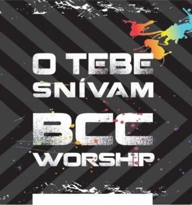bcc-worship-o-tebe-snivam